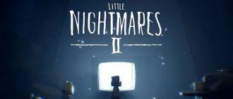 Анонс Little Nightmares 2: трейлер и дата выхода
